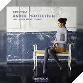 Under Protection (Incl. Allan Berndtz Remix) by Xpectra