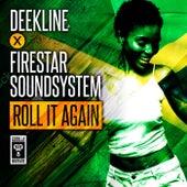 Roll It Again by Deekline