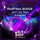 Ain't No Man (Piano Mix) by Martina Budde