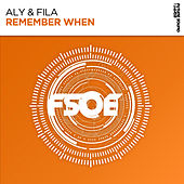 Remember When by Aly & Fila