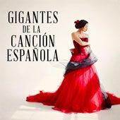 Gigantes de la Canción Española von Various Artists