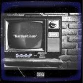 Kardashians (feat. K1NG99X30, Dizzy & Sensei) by Son of a Preacher
