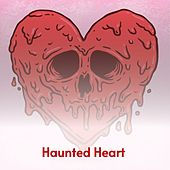 Haunted Heart by The Hondells, Tommy Jarrell, Miklós Rózsa, Billy Vaughn, Silvio Maionica, Ace Cannon, Frankie Lymon and The Teenagers, Hank Ballard and The Midnighters, The Barry Sisters, Jo Stafford, Harvey