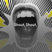 Shout, Shout, de Earl Nelson George Formby