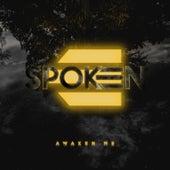 Awaken Me van Spoken