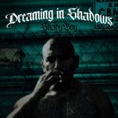 Dreaming in Shadows von Shady Boy