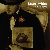 The Longing by Jason White