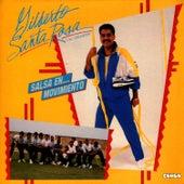 Salsa en... Movimiento by Gilberto Santa Rosa