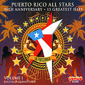 35th Anniversary - 15 Greatest Hits, Vol. 1 by Puerto Rico All Stars