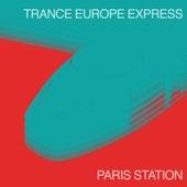 Trance Europe Express - Paris Station de Various Artists