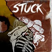 Stuck by Tashan