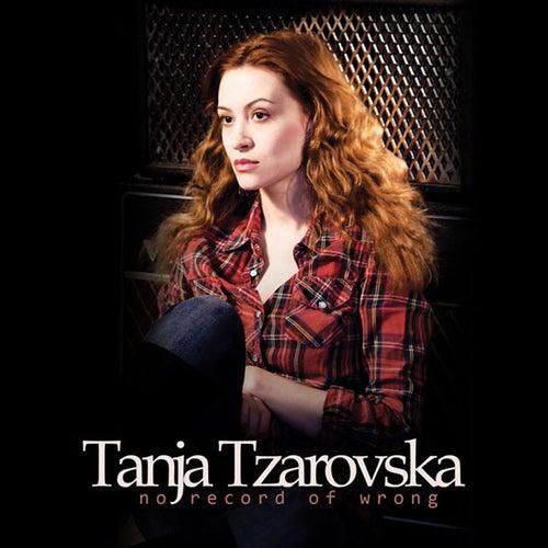 No Record Of Wrong by Tanja Tzarovska