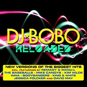Reloaded Megamix (Radio Version) von DJ Bobo