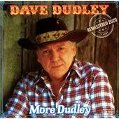 More Dudley (Remastered 2020) von Dave Dudley