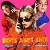 Boys Ain't Shit von SAYGRACE