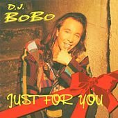 Just for You Megamix von DJ Bobo