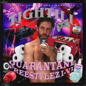 Quarantäne Freestylez I-VII de Tightill