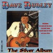 Silver Album (Remastered 2020) von Dave Dudley