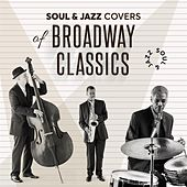 Soul & Jazz Covers of Broadway Classics by Various Artists