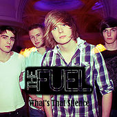 What's That Silence by Fuel