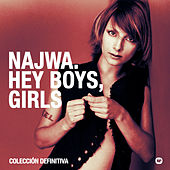 Hey Boys, Girls. Colección definitiva van Najwa