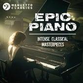 Epic Piano: Intense Classical Masterpieces de Various Artists