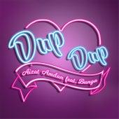 Dup Dup (feat. Bunga) de Aizat Amdan