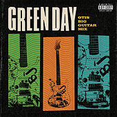 Otis Big Guitar Mix de Green Day