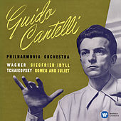 Wagner: Siegfried-Idyll - Tchaikovsky: Romeo and Juliet von Guido Cantelli