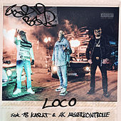 LOCO (feat. 18 Karat & AK Ausserkontrolle) de Farid Bang