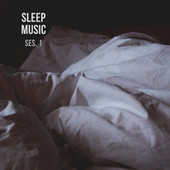 Sleep Music, Relax and Sleep Sounds and Music Session 1 by Spa Music (1)