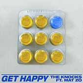 Get Happy (feat. Mat Zo) by The Knocks
