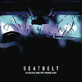 Seatbelt (with Denis First) by Cat Dealers
