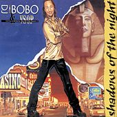 Shadows of the Night von DJ Bobo