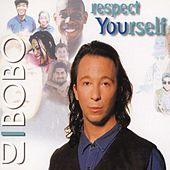Respect Yourself von DJ Bobo