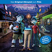 Onward - Keine halben Sachen (Das Original-Hörspiel zum Disney/Pixar Film) von Onward