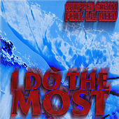 I Do The Most (feat. Lil Keed) von Whipped Cream