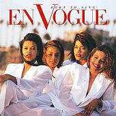 Born to Sing (2020 Remaster) by En Vogue