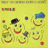 Milly un giorno dopo l'altro / Smile de Milly Russell