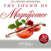 The Sound of Magnificence: 50 Essential Classics von 101 Strings Orchestra