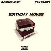 Birthday Moves (feat. Ron Browz) de DJ Smoove Ski