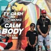 Calm Body (feat. Ron Browz) de Tycash
