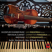 Bartók - Shostakovich - Rota - Milhaud - Stravinsky: 20th Century Chamber Music de Luigi Magistrelli