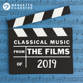 Classical Music from the Films of 2019 de Various Artists
