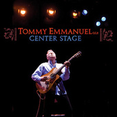 Center Stage (Live) von Tommy Emmanuel