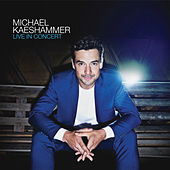 Live In Concert by Michael Kaeshammer