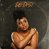 Anything For You by Ledisi