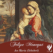 Ave Maria von Felipe Menegat