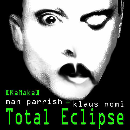 Total Eclipse Remake by Man Parrish