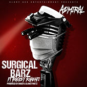 Surgical Barz by The Admiral